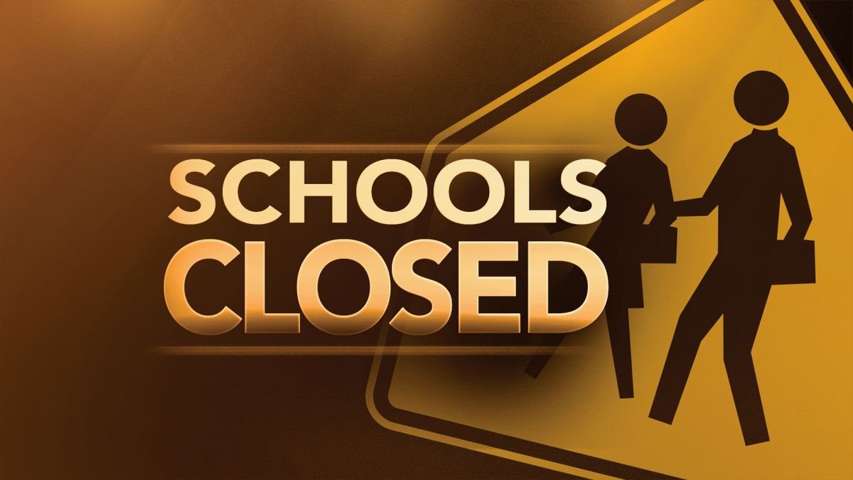 School closures and delays in effect due to winter storm.