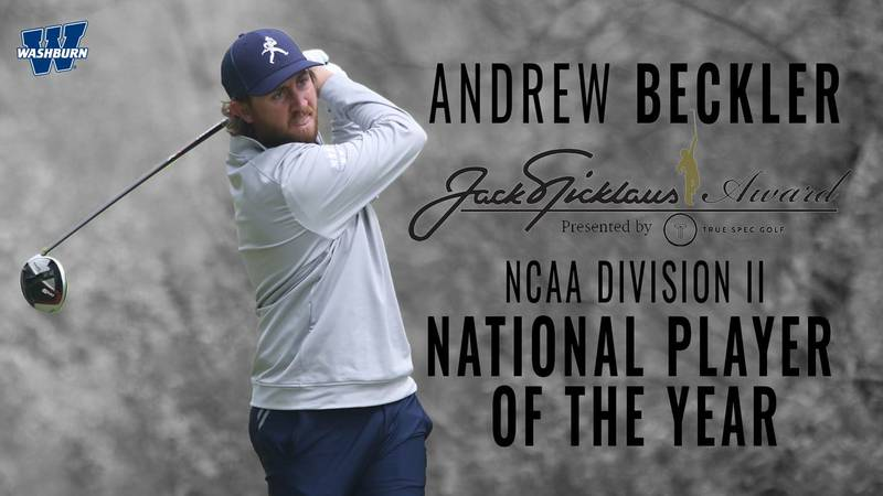 Washburn golfer Andrew Beckler was honored as the 2021 Jack Nicklaus Division II National...