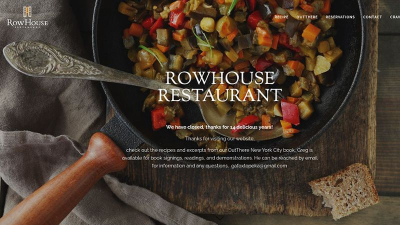 RowHouse Restaurant announced on its web site that it has closed after 14 years in business.